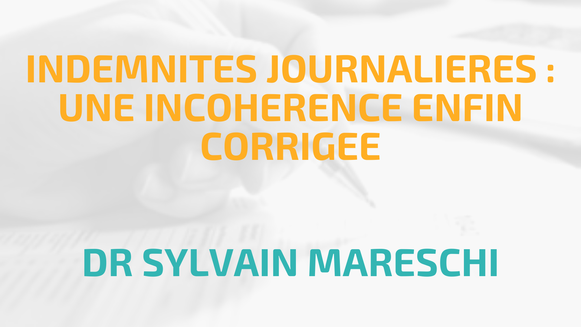 INDEMNITES JOURNALIERES : UNE INCOHERENCE ENFIN CORRIGEE
